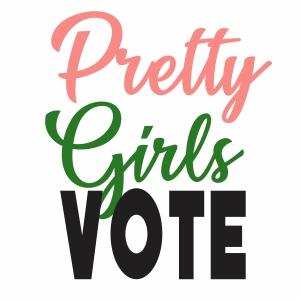 Pretty Girls Vote Svg