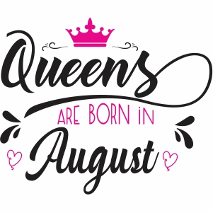 Queen are born in august SVG file