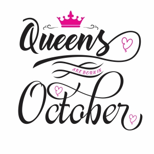 Queen are born in october SVG file