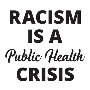 Racism Is A Public Health Crisis Svg