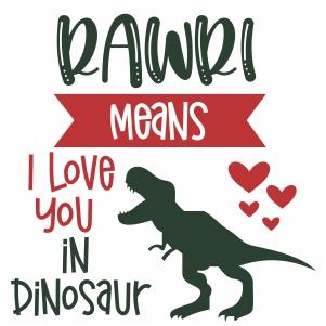 Rawri Means I love you in dinosaur vector file