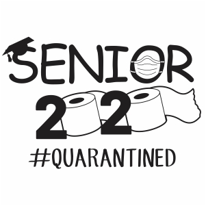 Senior 2020 Quarantined Vector Download 2020 Quarantined Vector Image Svg Psd Png Eps Ai Format 2020 Quarantined Vector Graphic Arts Downloads