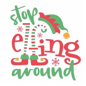 Stop Elfing Around Svg