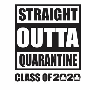 Straight outta quarantine svg
