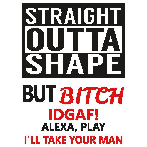 Straight Outta Shape SVG