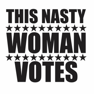 This Nasty Woman Votes Svg