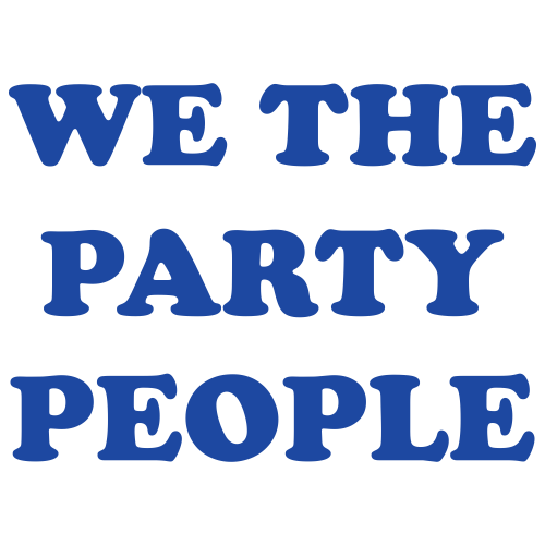 We The Party People Svg