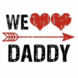 We love Daddy Vector file