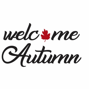Welcome Autumn Svg