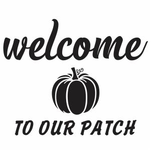 Welcome To Our Patch Svg
