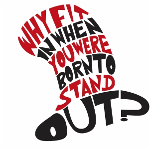 Why Fit In When You Were Born To Stand Out svg