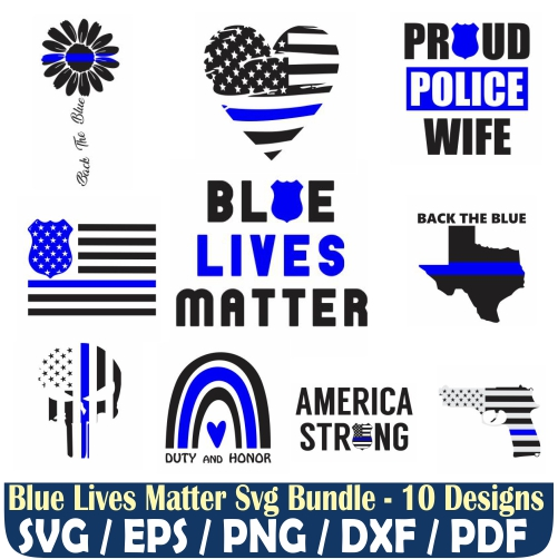 Blue Lives Matters Svg Bundle