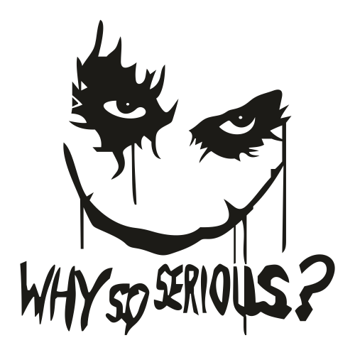 Joker Why So Serious Svg