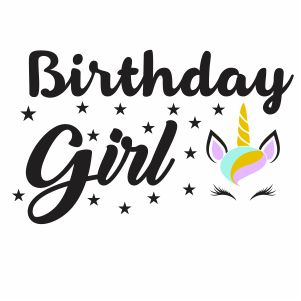 Birthday Girl Unicorn Svg