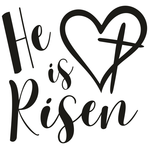 He is Risen Svg